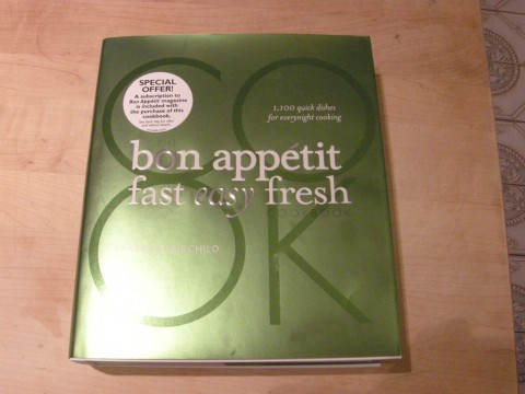 Bon Appetit Fast Easy Fresh by Barbara Fairchild