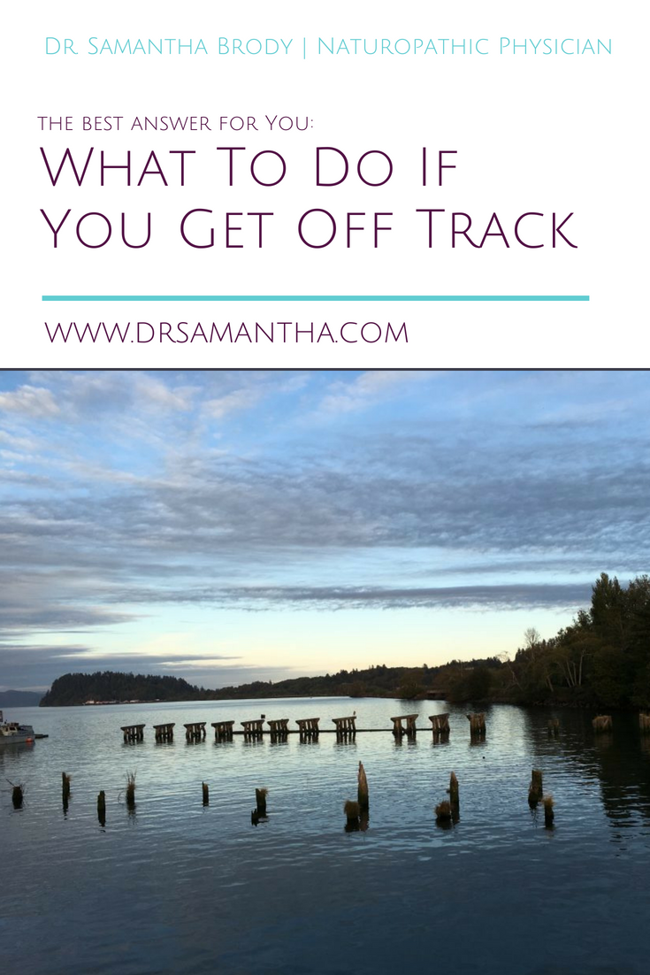 What To Do If You Get Off Track