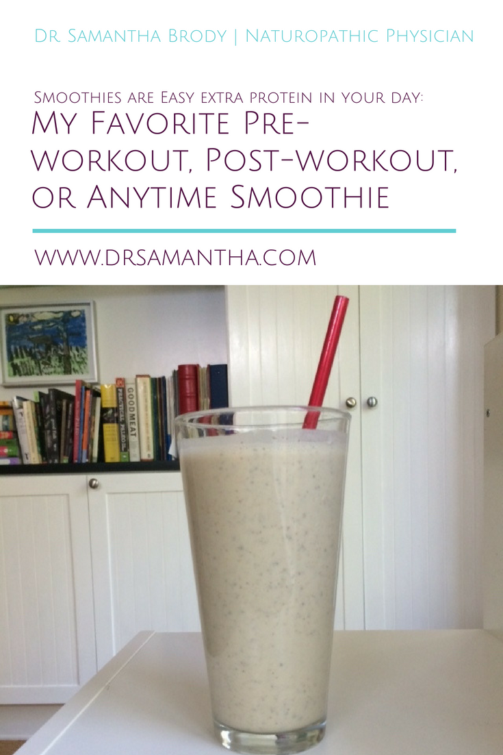 My Favorite Pre-workout, Post-workout, or Anytime Smoothie