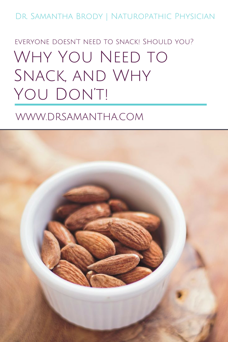 Why You Need to Snack, and Why You Don't!