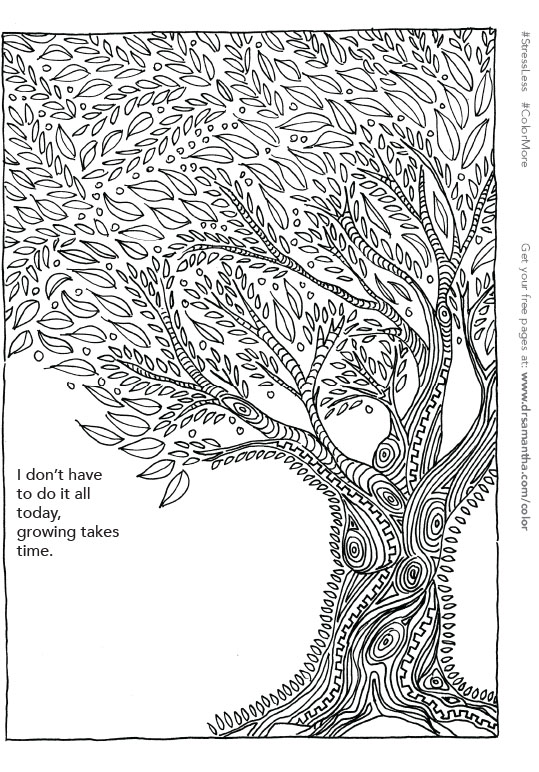 free, printable coloring page for stress relief - growing takes time