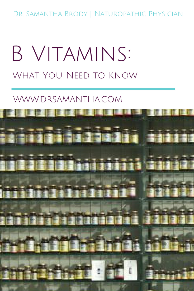 B Vitamins: What You Need to Know | The Dr. Samantha Blog