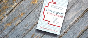 Dr Samantha Brody's book Overcoming Overwhelm