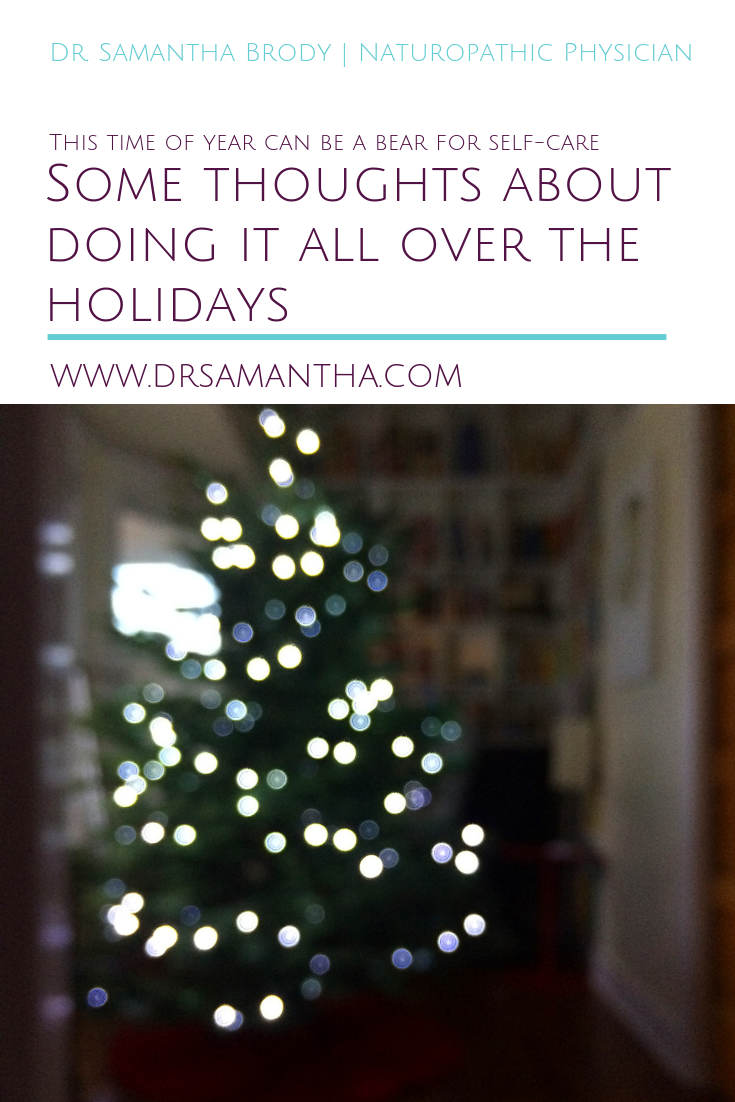 Some thoughts about doing it all over the holidays